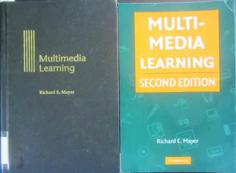 Cuốn sách Multimedia Learning của Richard E. Mayer, bản 2001 và bản 2009